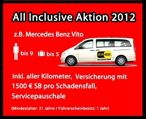 +++All Inclusive AKTION 2012 mit Kilometerfrei,Vollkasko +++ Shuttle 9-Sitzer